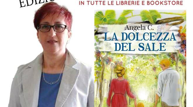La dolcezza del sale', presentazione del nuovo libro di Angela C. -  Primonumero